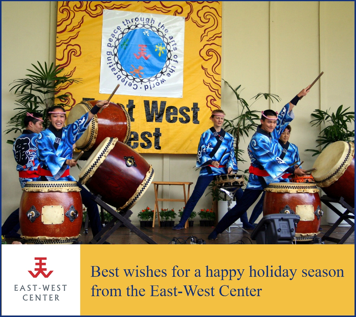 Season's greeting from the East-West Center